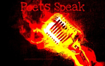 poets speak spoken word poetry on justruminating men's blog