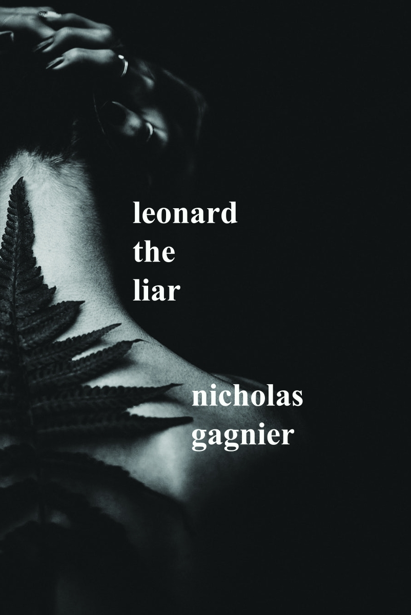 Candice Louisa Daquin Reviews Nicholas Gagnier's Leonard the Liar
