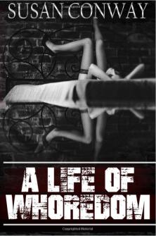 A Life of Whoredom